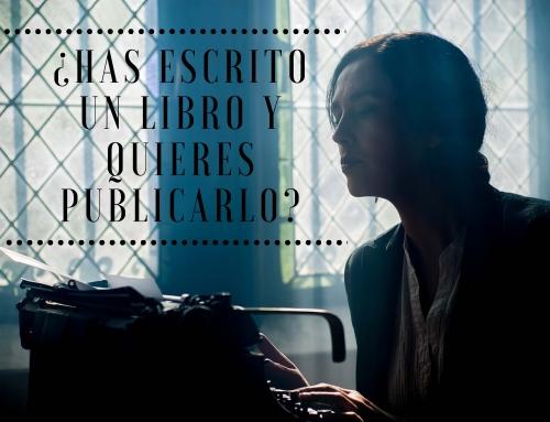 ¿Has escrito un libro y quieres publicarlo?